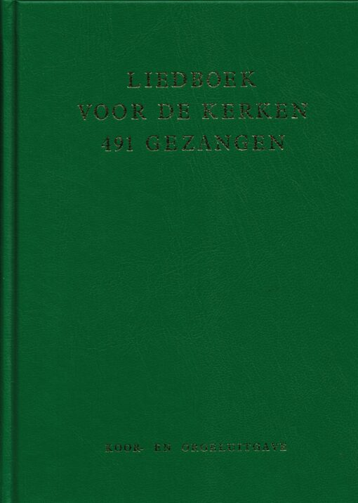 Liedboek voor de kerken. 491 Gezangen - 9789065390790 -