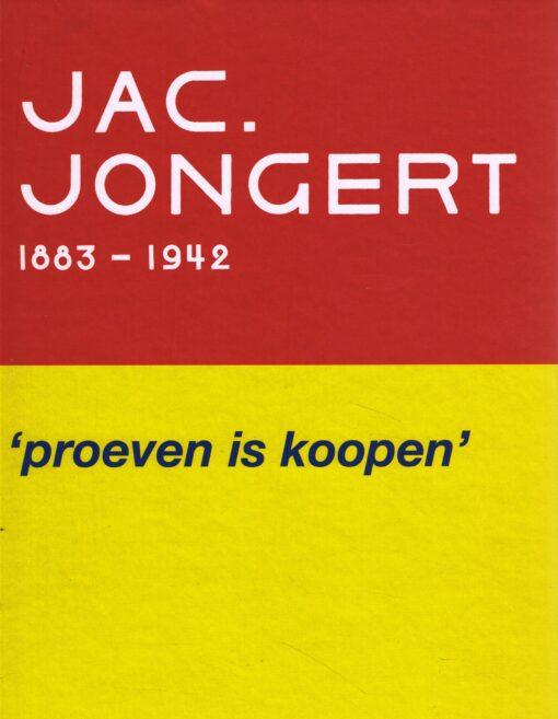 Jac. Jongert 1883-1942 - 9789069182438 -