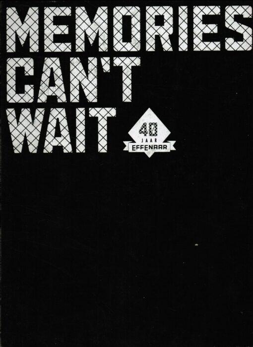 Memories Can't Wait - 9789070108601 -
