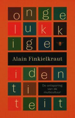 Ongelukkige identiteit - 9789085425939 - Alain Finkelkraut