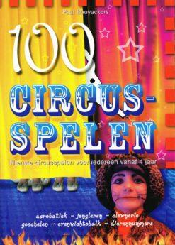 100 Circusspelen - 9789088400001 - Paul Rooyackers