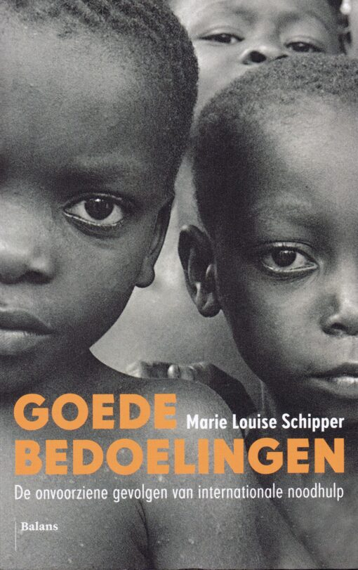 Goede bedoelingen - 9789460037603 - Marie Louise Schipper