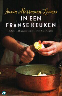 In een Franse keuken - 9789492086273 - Susan Hermann Loomis