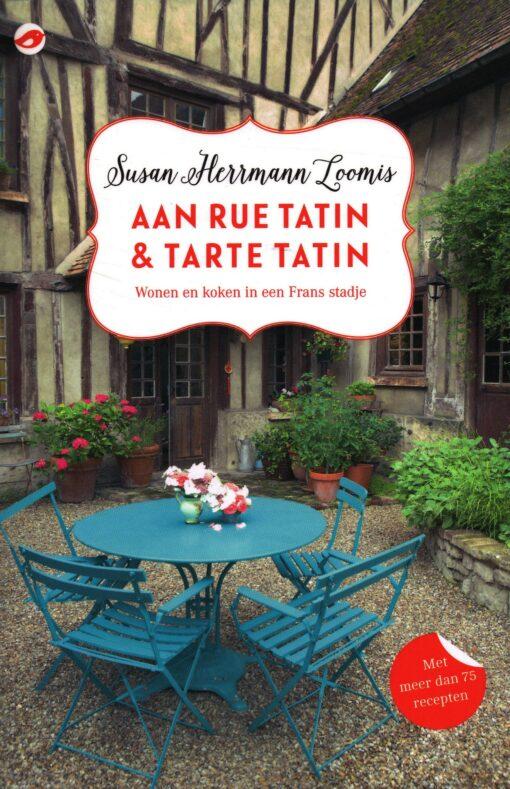 Aan Rue Tatin & Tarte Tatin - 9789492086358 - Susan Hermann Loomis