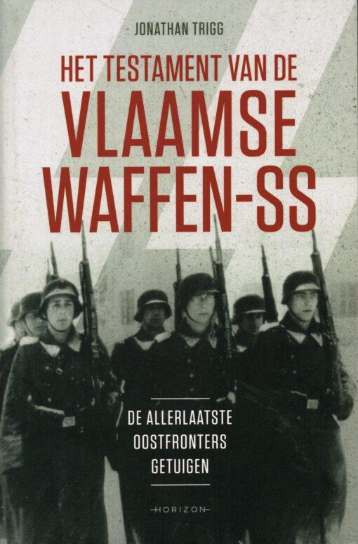 Het testament van de Vlaamse Waffen-SS - 9789492626486 - Jonathan Trigg