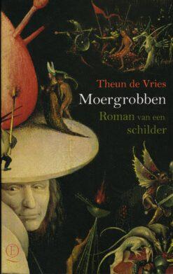 Moergrobben - 9789021403793 - Theun de Vries