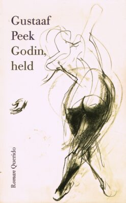 Godin, held - 9789021456829 - Gustaaf Peek