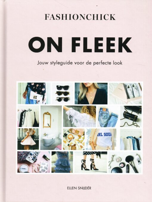 ON FLEEK - 9789021566726 - Ellen Snijder