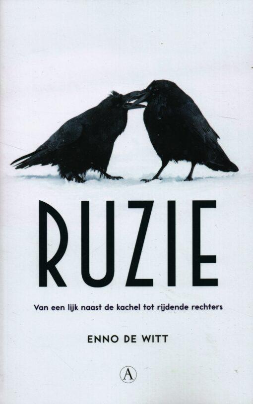 Ruzie - 9789025308353 - Enno de Witt