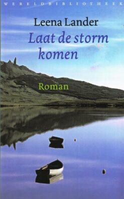 Laat de storm komen - 9789028421790 - Leena Lander