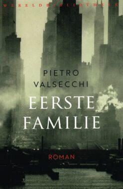 Eerste familie - 9789028427051 - Pietro Valsecchi