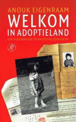 Welkom in adoptieland - 9789029514538 - Anouk Eigenraam
