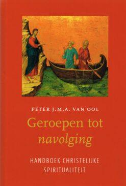 Geroepen tot navolging - 9789043528252 - Peter van Ool