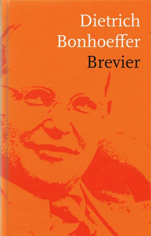 Dietrich Bonhoeffer Brevier - 9789043528504 - Dietrich Bonhoeffer Brevier