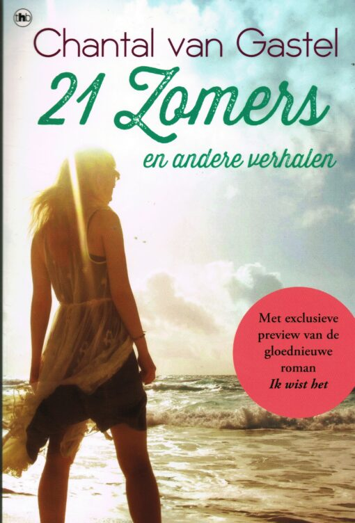 21 Zomers en andere verhalen - 9789044344745 - Chantal van Gastel