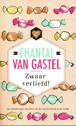 Zwaar verliefd! - 9789044350982 - Chantal van Gastel
