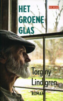 Het groene glas - 9789044535303 - Torgny Lindgren