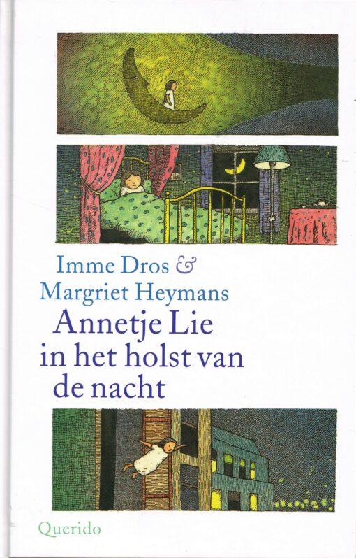 Annetje Lie in het holst van de nacht - 9789045119526 - Imme Dros
