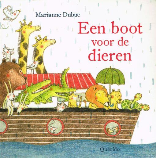 Een boot voor de dieren - 9789045119670 - Marianne Dubuc