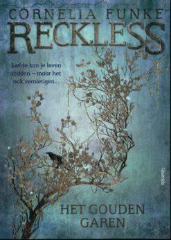 Reckless 3, Het gouden garen - 9789045119861 - Cornelia Funke