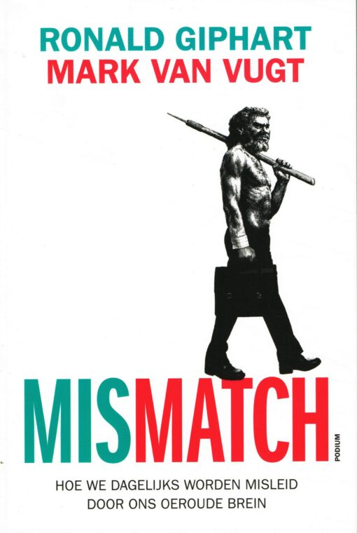 Mismatch - 9789057597374 - Ronald Giphart