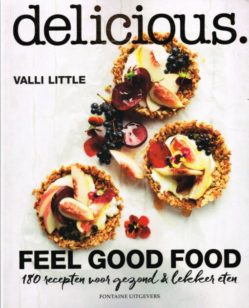 Delicious. Feel good food - 9789059566903 - Valli Little