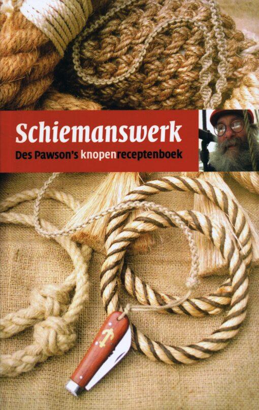 Schiemanswerk - 9789059610934 - Des Pawson