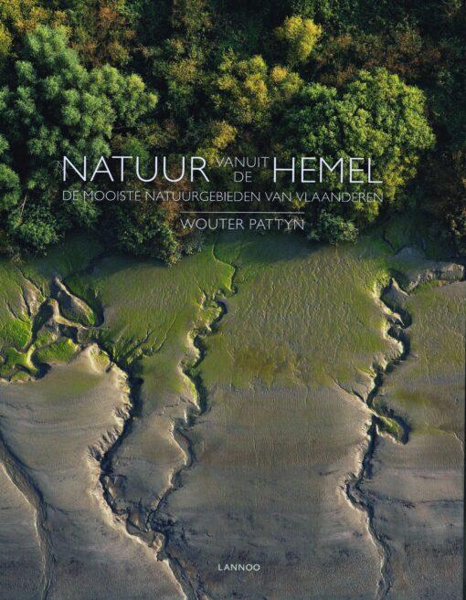 Natuur vanuit de hemel - 9789401406864 - Wouter Pattyn