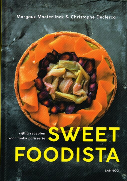 Sweet Foodista - 9789401446617 - Margaux Maeterlinck