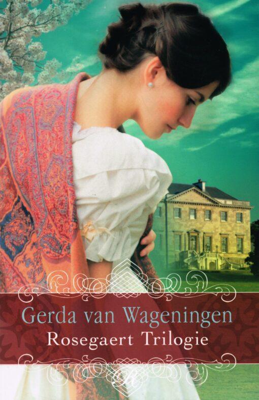 Rosegaert Trilogie - 9789401908689 - Gerda van Wageningen