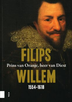 Filips Willem 1554-1618 - 9789462988538 -
