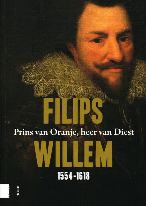 Filips Willem 1554-1618 - 9789462988538 -