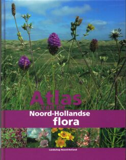 Atlas van de Noord-Hollandse flora - 9789491134043 -