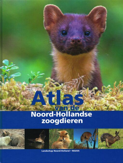 Atlas van de Noord-Hollandse zoogdieren - 9789491134050 -