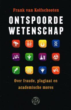 Ontspoorde wetenschap - 9789491567025 - Frank van Kolfschooten