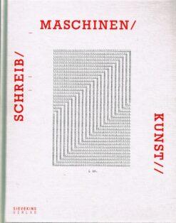 Schreibmaschinenkunst - 9783944874258 - Marvin Sackner