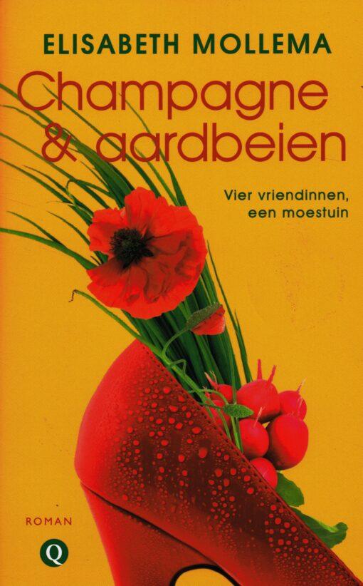 Champagne & aardbeien - 9789021447384 - Elisabeth Mollema