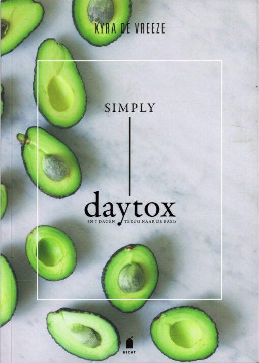 Simply daytox - 9789023015000 - Kyra de Vreeze