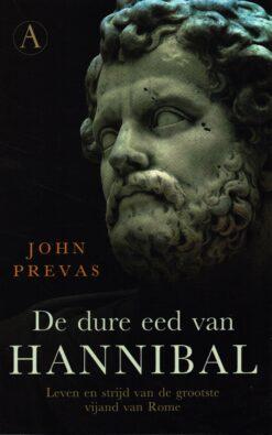 De dure eed van Hannibal - 9789025301187 - John Prevas