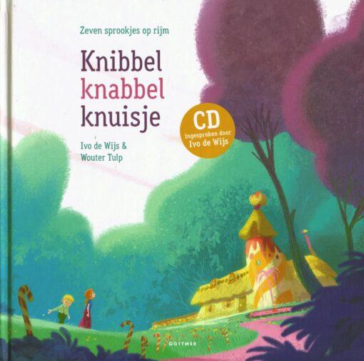 Knibbel, knabbel, knuisje - 9789025765651 - Ivo de Wijs