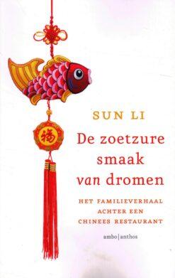 De zoetzure smaak van dromen - 9789026331756 - Sun Li
