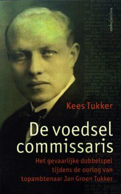 De voedselcommissaris - 9789026337659 - Kees Tukker