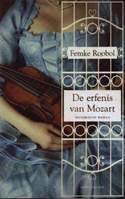 De erfenis van Mozart - 9789026339271 - Femke Roobol