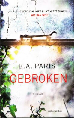 Gebroken - 9789026339394 - B.A. Paris