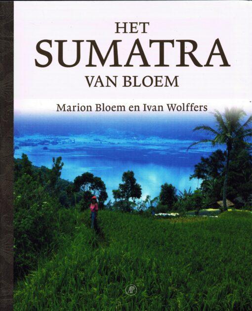 Het Sumatra van Bloem - 9789029505208 - Marion Bloem