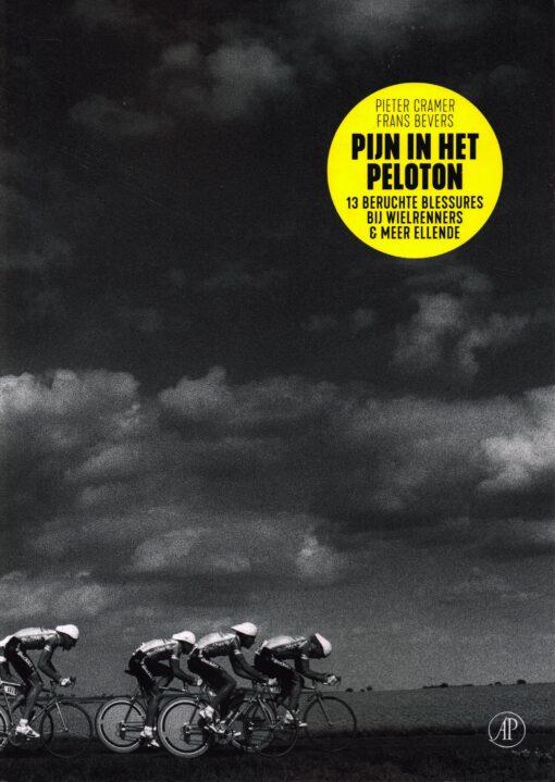 Pijn in het peloton - 9789029510578 - Pieter Cramer