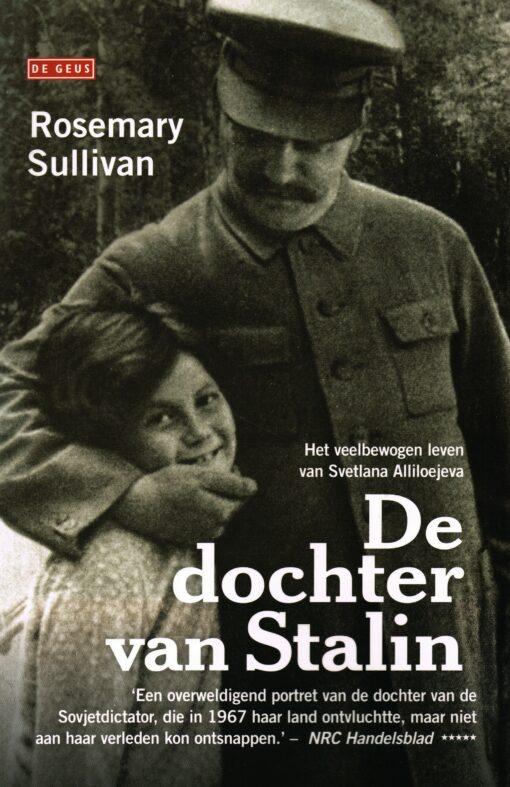 De dochter van Stalin - 9789044540918 - Rosemary Sullivan