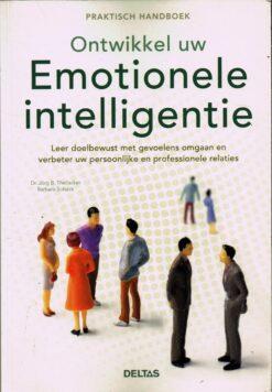 Ontwikkel uw emotionele intelligentie - 9789044730104 - Dr. Jörg B. Theilacker