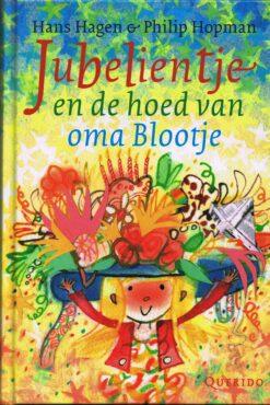 Jubelientje en de hoed van oma Blootje - 9789045119427 - Hans Hagen