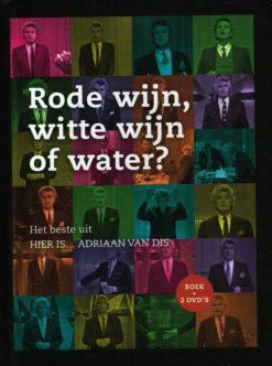 Rode wijn, witte wijn of water? - 9789047615972 - Adriaan van Dis